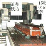 沧沧州机床厂大型龙门磨床龙门铣床 数控龙门钻铣床 龙门加工中心